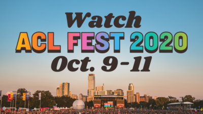 Watch ACL Fest Oct 9-11