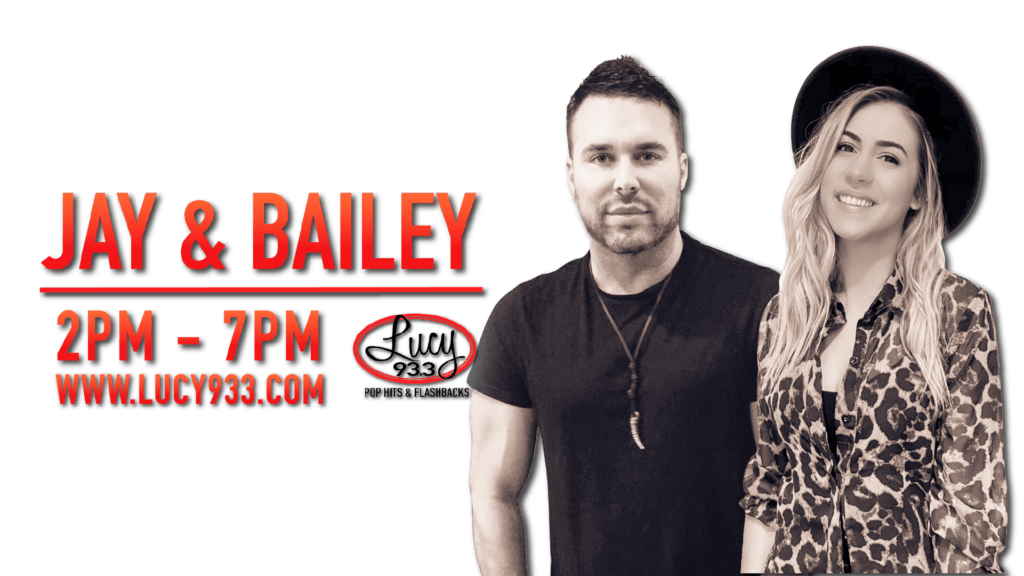 Jay & Bailey 2pm-7pm Lucy933