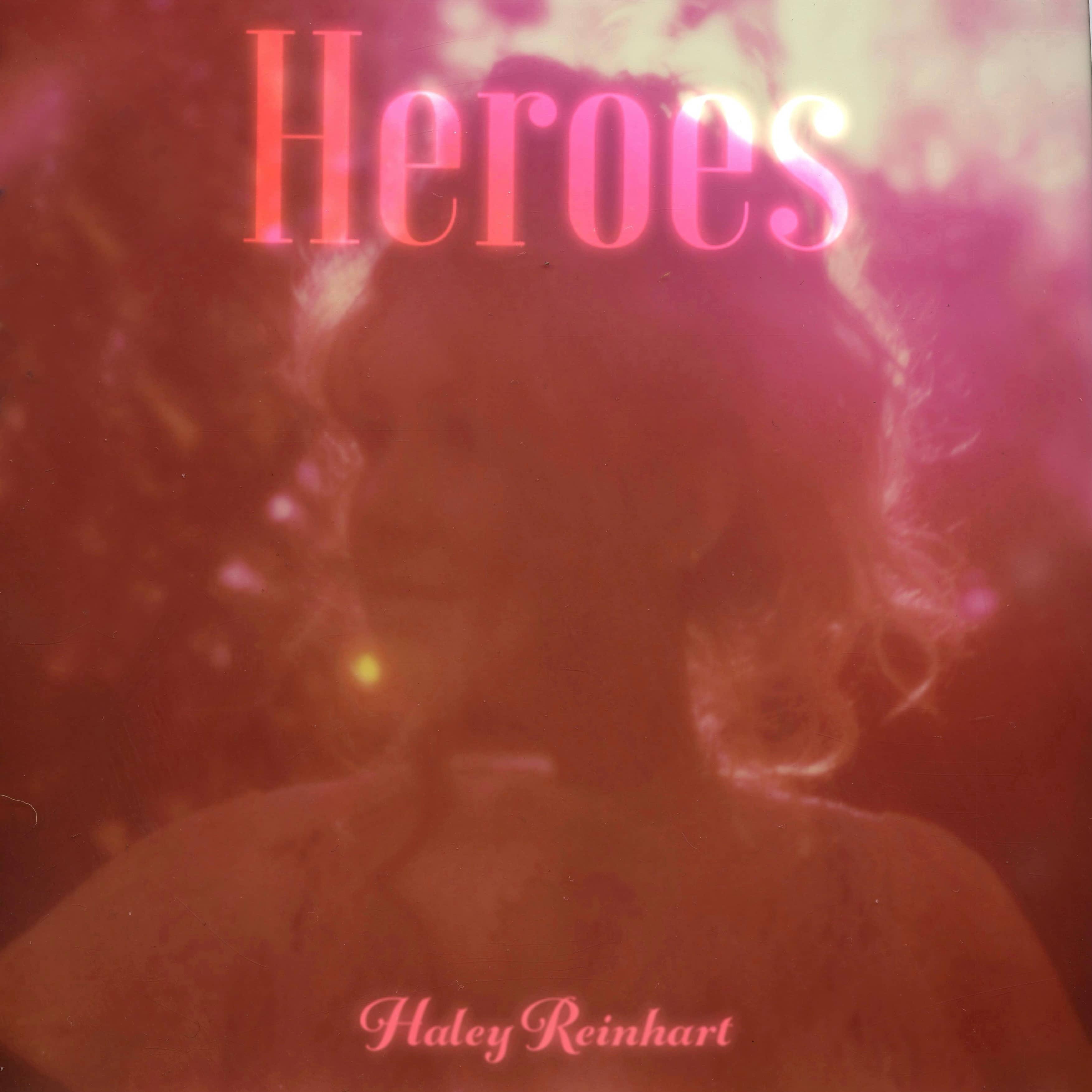 Haley Reinhart- Heroes