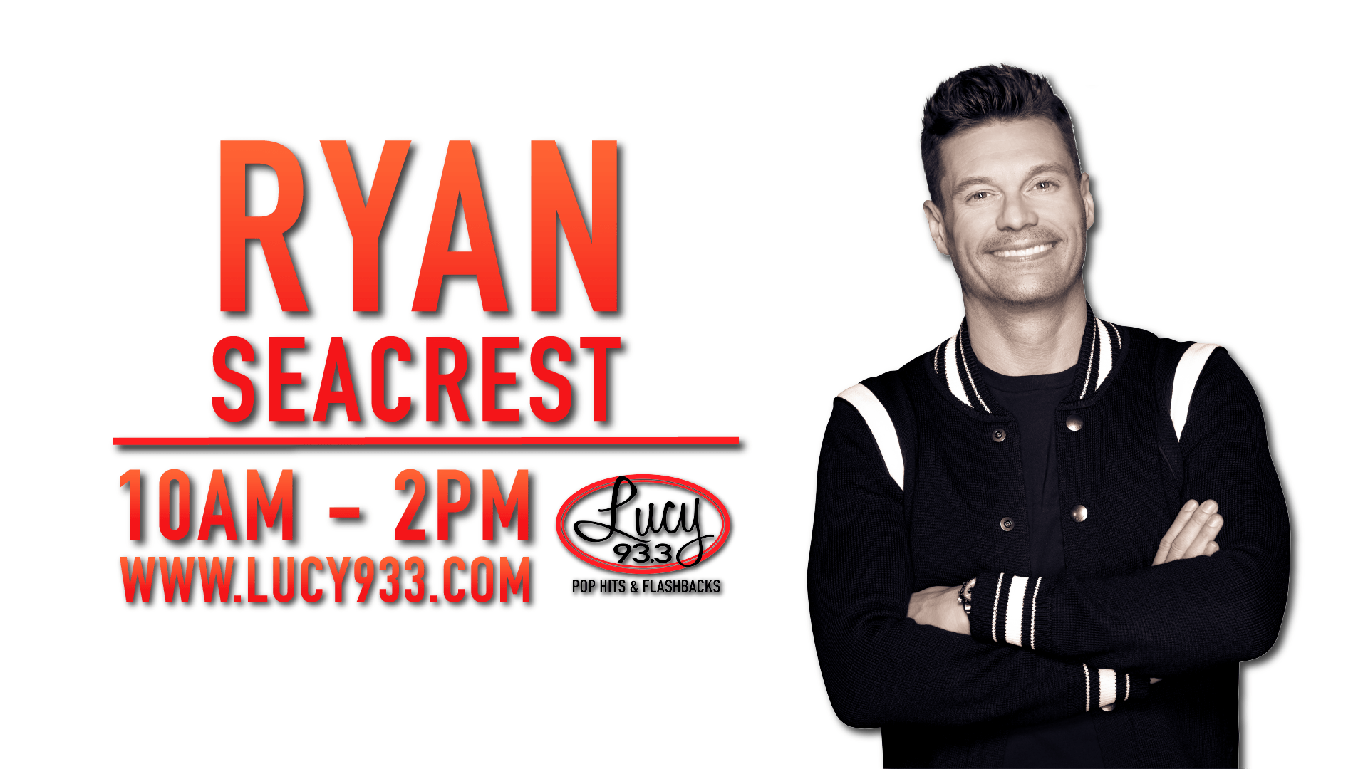 Ryan Seacrest 10am-2pm Lucy933