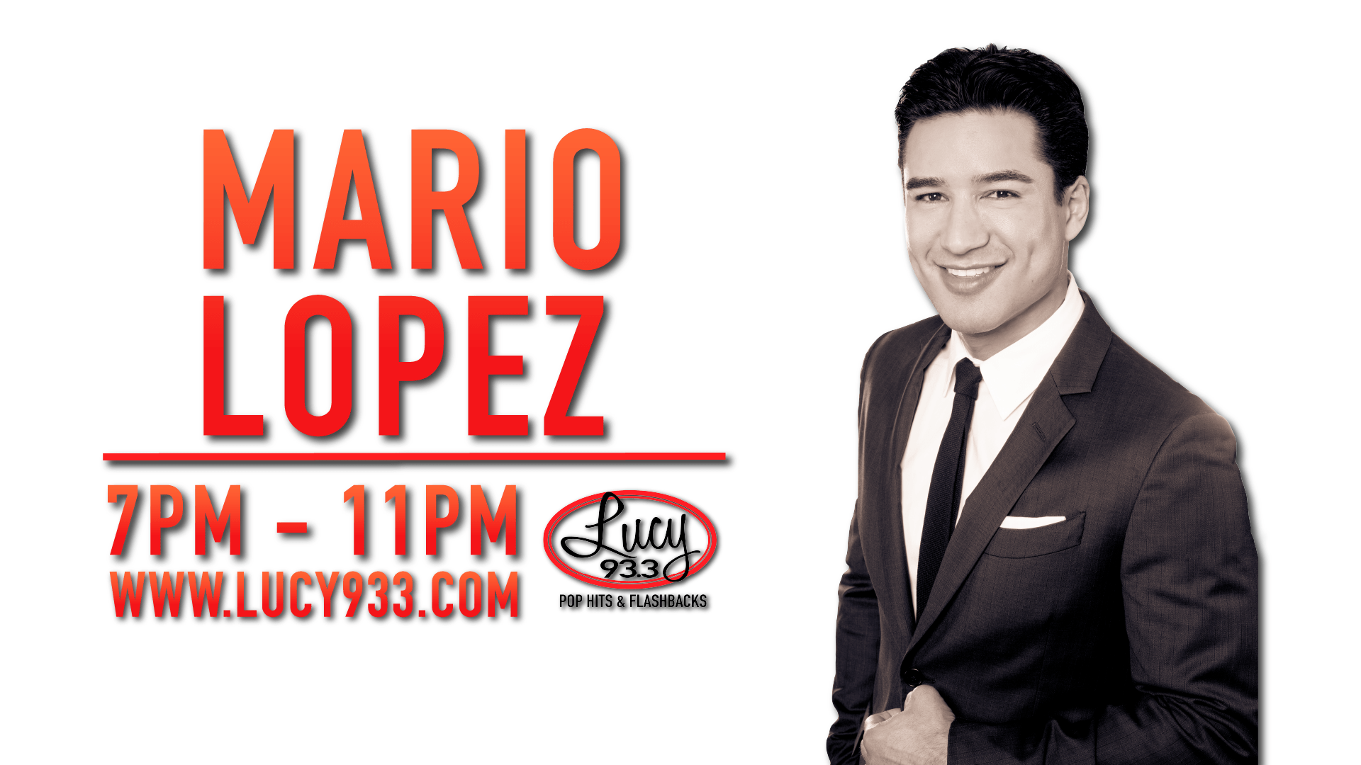 Mario Lopez 7pm-11pm Lucy933