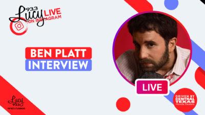Lucy Live with Ben Platt