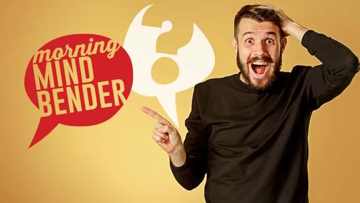 Morning Mindbender for Friday 4/5/19
