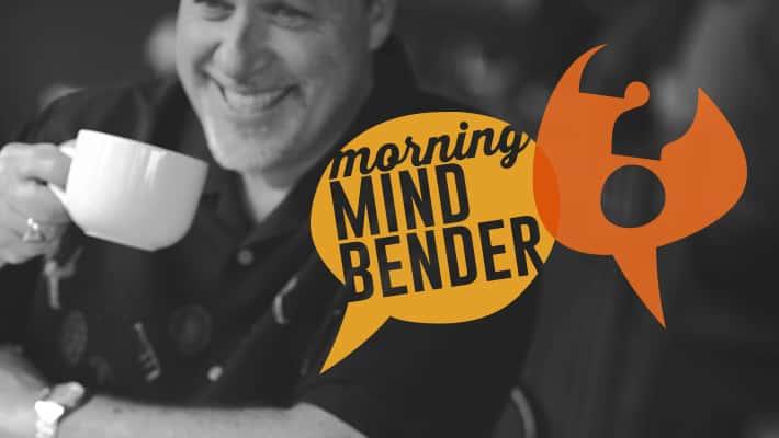 Morning Mindbender for Tuesday 4/9/19