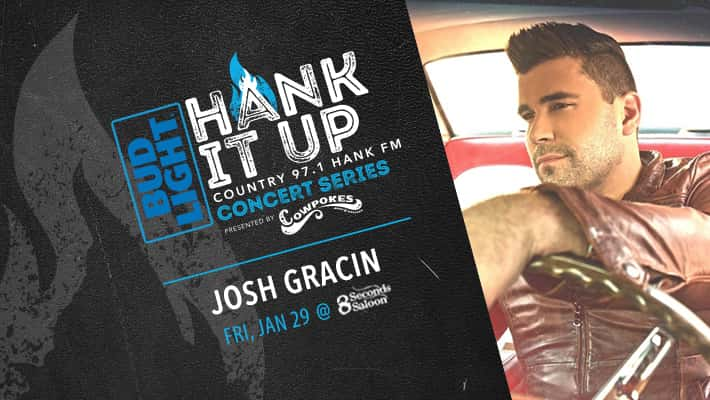 BudLight Hank It Up Country 97.1 HANKFM Concert Series Josh Gracin Friday January 29th @ 8 Seconds Saloon Josh Gracin in old school car