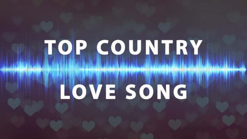 Top Country Love Song