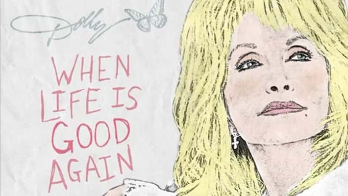 "Cover art for Dolly Parton's ""When Life Is Good Again"""