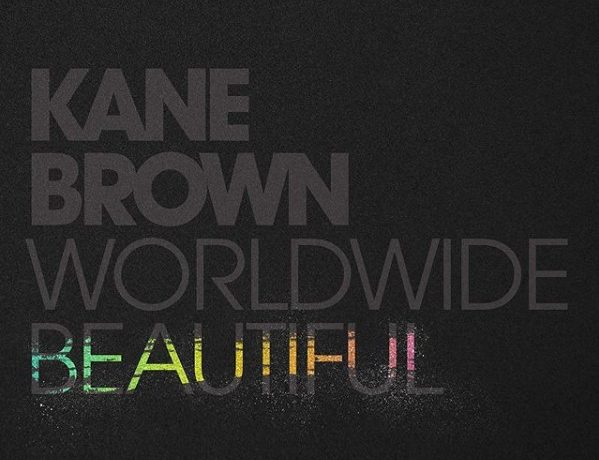 WorldWide Beautiful by Kane Brown