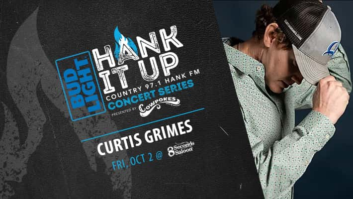 Curtis Grimes prfile with hand holding brim of baseball cap Bud Light HANK IT UP Country 97.1 HANK FM COncert Series presented by Cowpokes Curtis Grimes Friday october 2nd at 8 Seconds Saloon