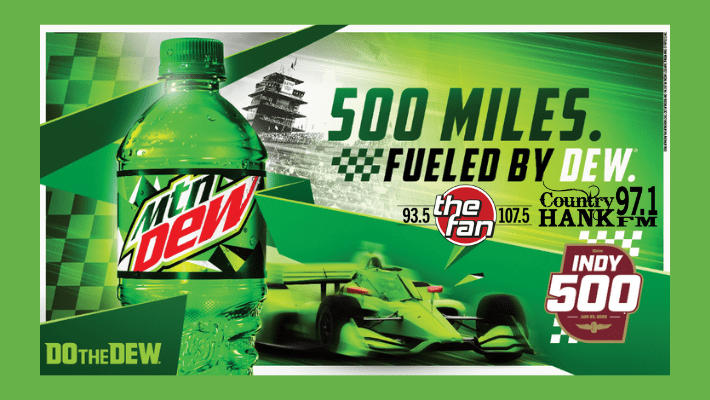 Mountain dew bottle with green indy car racing 500 miles fueled by dew 93.5 the fan 107.5 country 97.1 hank fm Indy 500 Do the Dew