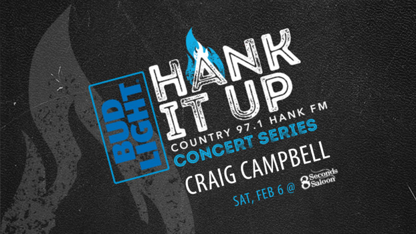 black leather with dark grey flame icon Bud Light HANK IT UP Country 97.1 HANK FM Concert Series Craig Campbell Saturday February 6th at 8 Seconds Saloon