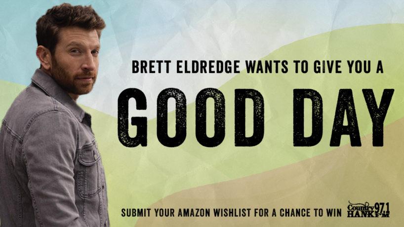 Win a Good Day contest graphic with Brett Eldredge head shot