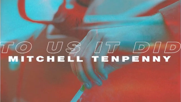 """Cover art for Mitchell Tenpenny's """"To Us It Did"""""""