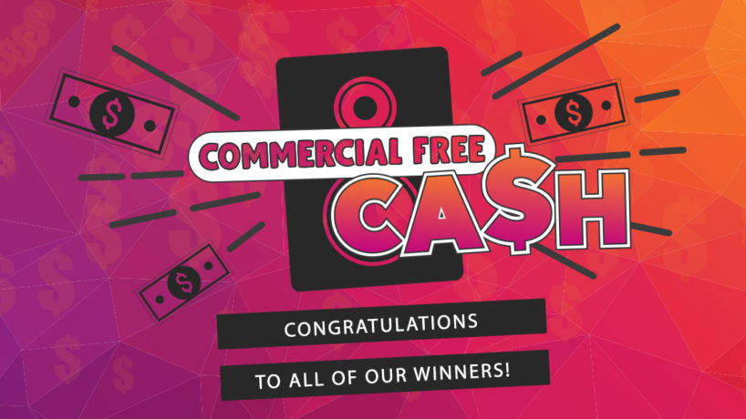 Commercial Free Cash Congratulations to all of our winners