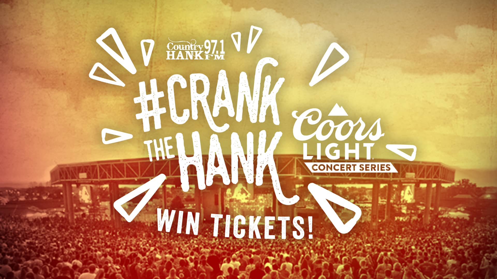 Win tickets to a concert a part of the coors light concert series, #crankthehank