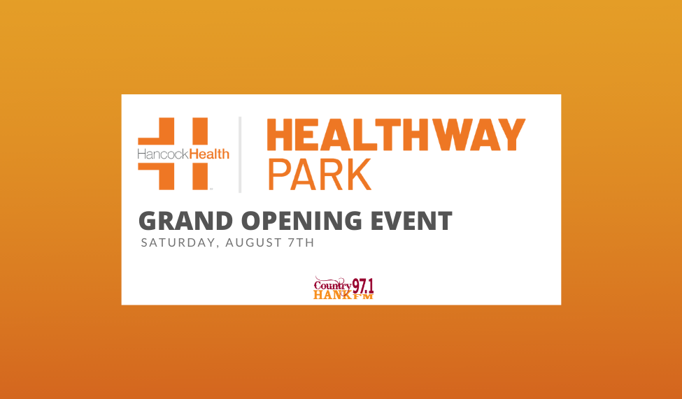 healthway park grand opening event on august 7th