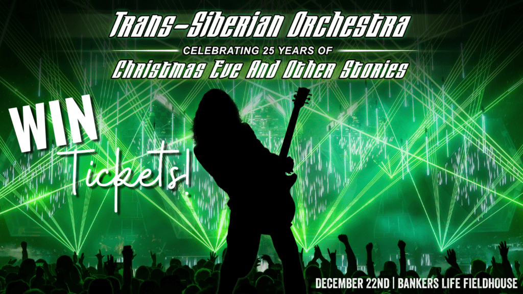 Win Trans-Siberian Orchestra Tickets December 22nd at Bankers Life Fieldhouse