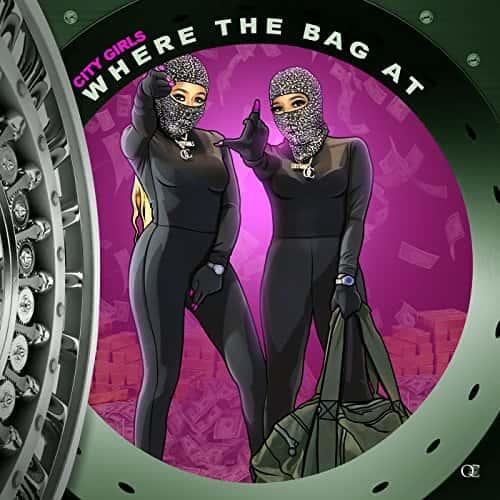 "#JamoftheWeek City Girls ""Where The Bag At"""