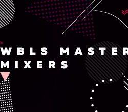 wbls master mixers