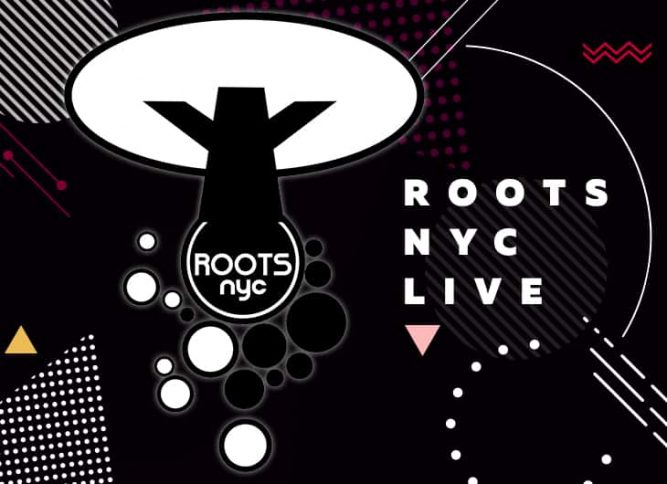 Roots NYC LIve