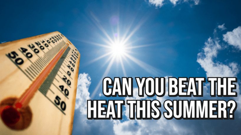 IN 911 wants to know if you can beat the heat!