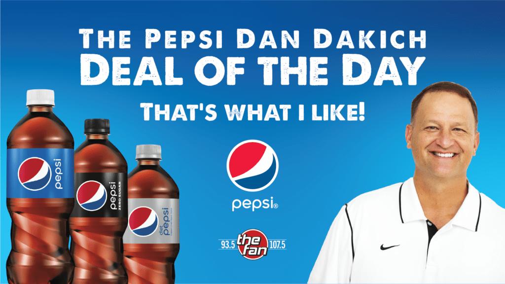 Pepsi Dan Dakich Deal of the Day