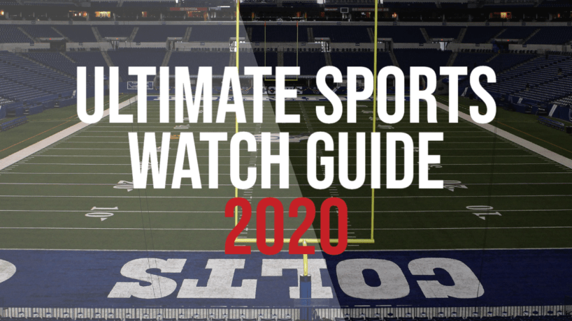 Ultimate Sports Watch Guide 2020