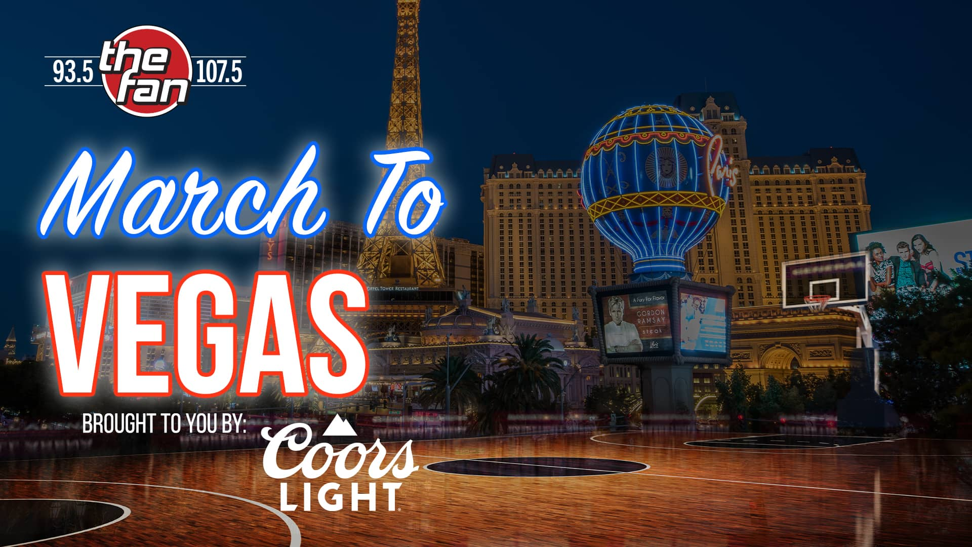 107.5 the fan March to Vegas presented by Coors Light