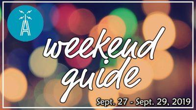 Weekend Guide September 27 - September 29