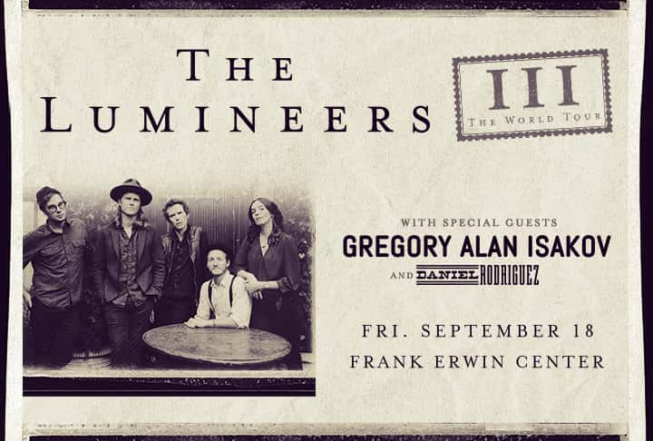 The Lumineers III World Tour = with Gregory Alan Isakov
