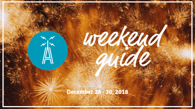 Weekend Guide Dec. 28-Dec. 30