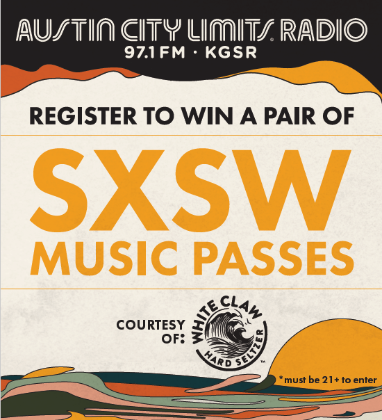 ACL Radio, Register to win a pair of SXSW Passes