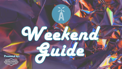 weekend guide presented by boulevard company