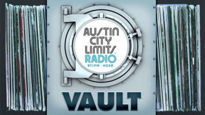 austin city limits radio vault