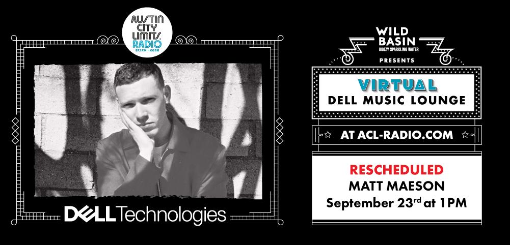 Rescheduled: Virtual Dell Music Lounge with Matt Maeson
