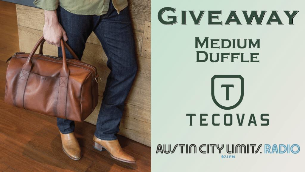 Giveaway Medium Duffle Tecovas ACL Radio Contest