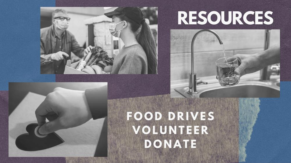 resources food drives, volunteer, donate