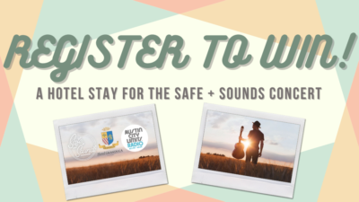 Register to win A Hotel Stay for the Safe and Sounds concert!