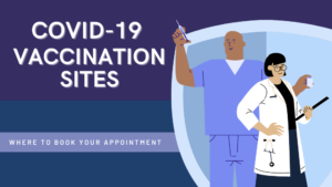 COVID 19 VACCINATION SITES WHERE TO MAKE AN APPOINTMENT