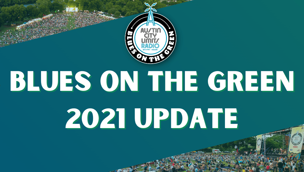 BLUES ON THE GREEN 2021 UPDATE