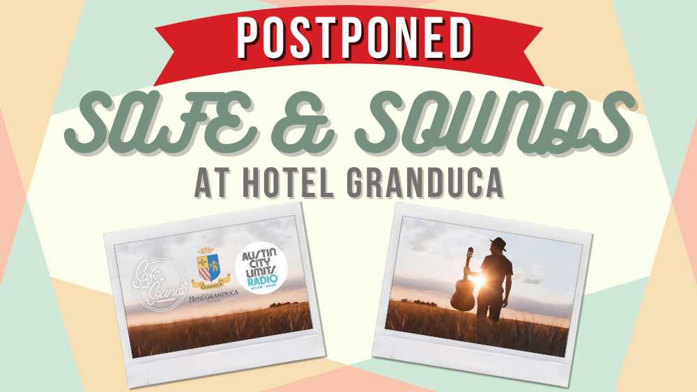 Safe and Sounds POSTPONED