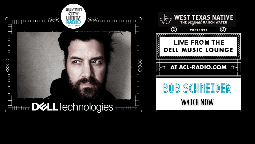 Bob Schneider in the Dell Music Lounge Watch Now