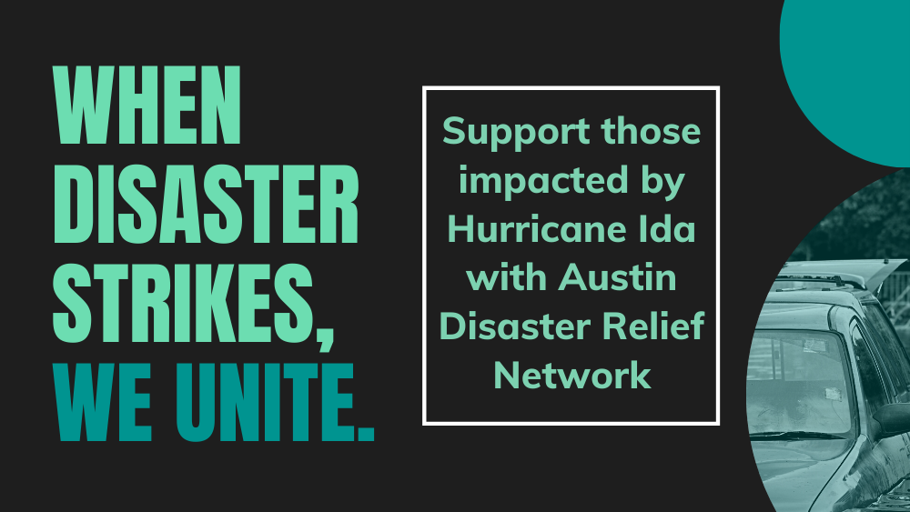 Support those impacted by Hurricane Ida