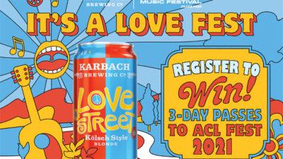 love fest acl fest ticket giveaway karbach love street