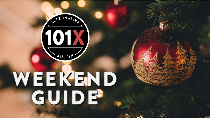 Christmas Things To Do In Austin 2020 3 Things To Do In Austin This Weekend | KROX   Austin, TX