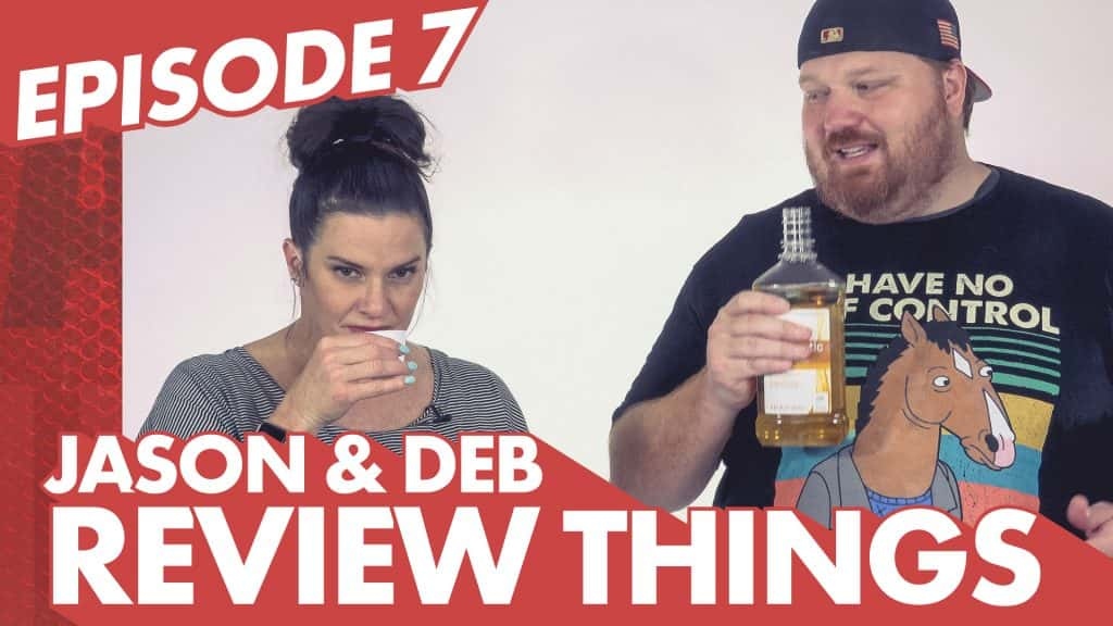 Jason and Deb Review Things Episode 7