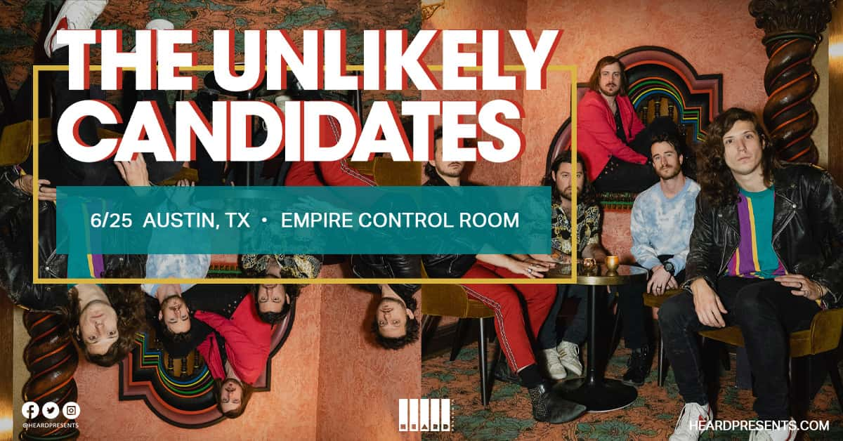 The Unlikely Candidates, June 25th at Empire Control Room