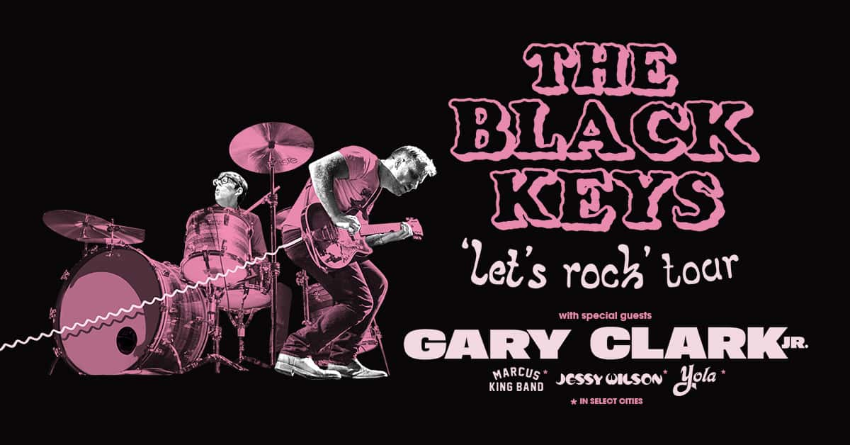 The Black Keys, Let's Rock Tour, with Gary Clark Jr and more