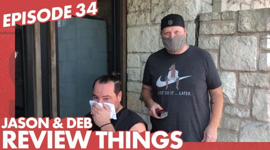 Jason & Deb Review Things: Producer Nick's Quarantine Haircut [Episode 34]