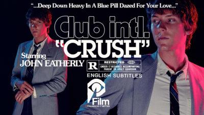 "CLUB INTL - ""Crush"""